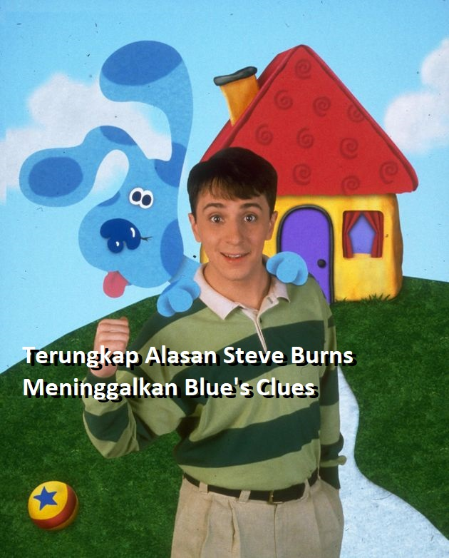 Terungkap Alasan Steve Burns Meninggalkan Blue's Clues